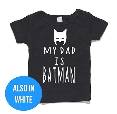 My Dad Is Batman Baby T-Shirt or Onesie Jumpsuit cotton gift funny present