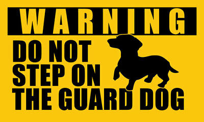 3x5 inch DACHSHUND Do Not Step On Guard Dog Sticker - decal dog funny small dach