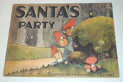 SANTA'S PARTY: Adapted from a Swedish Folk Tale (1930's) COLOR PLATES by JUSTINA