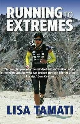 Running to Extremes by Lisa Tamati (Paperback, 2013)