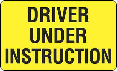 Driver Under Instruction 525x250mm  Metal Safety Sign Traffic Truck