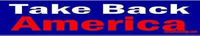Take Back America - Bumper Sticker BOGO with Free Shipping