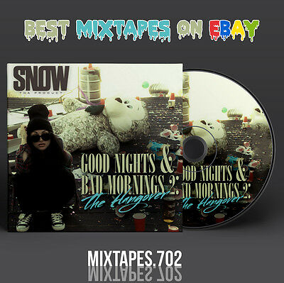Snow Tha Product - Good Nights & Bad Mornings 2 Mixtape (CD/Front/Back Cover)