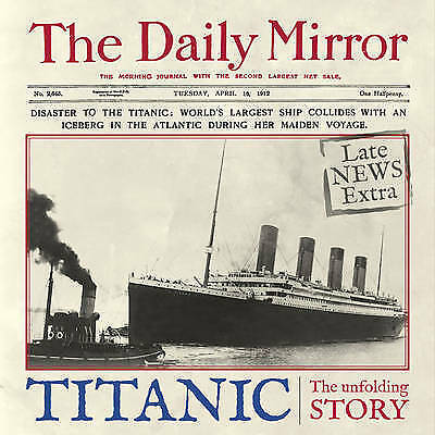 Titanic: The Unfolding Story Book New