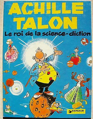 Achille Talon Le roi de la science-diction GREG éd Dargaud rééd 1980