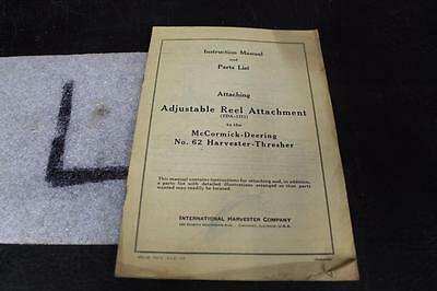 1941 McCormick-Deering No. 62 Adjustable Reel Attachment INST. MANUAL PARTS LIST