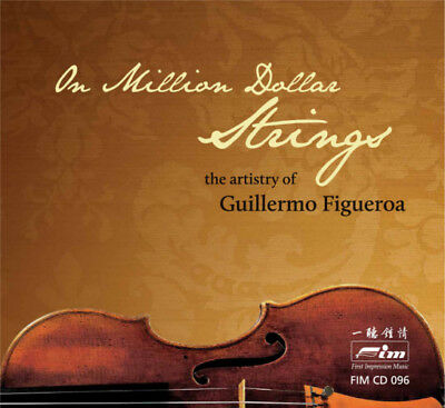 FIM | On Million Dollar Strings - The Artistry Of Guillermo Figueroa CD