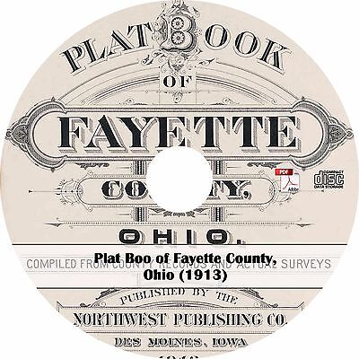 1913 Plat Book of Fayette County, Ohio ~ Atlas Maps History Genealogy on CD