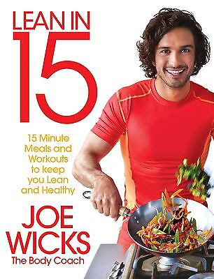 Lean in 15 Joe Wicks 15 Minute Meals & Workouts To Keep You Lean & Healthy Book