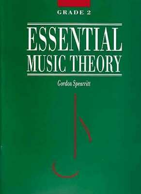 ESSENTIAL MUSIC THEORY Grade 2 *NEW* Sheet Music, Gordon Spearritt, AMEB