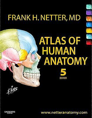 Atlas of Human Anatomy by Frank H. Netter (2010, Paperback)