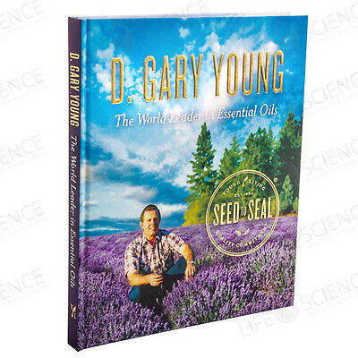Seed to Seal: D. Gary Young