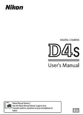 Printed Nikon D4s Digital Camera Instruction Manual / User Guide