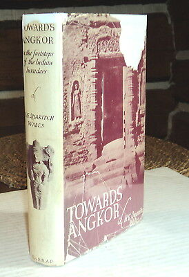 1937 1ST ED. TOWARDS ANGKOR - SIGNED by H. G. QUARITCH WALES - HC/DJ - ILLUS.