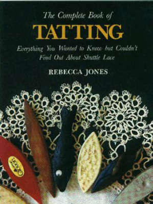 Lacis Publishing The Complete Book Of Tatting LAC-BA02