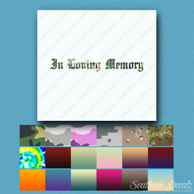 In Loving Memory Memorial - Decal Sticker - Multiple Patterns & Sizes - ebn2314