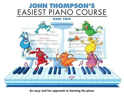 JOHN THOMPSON'S Easiest Piano Course Part 2 Book *NEW* Beginner Tuition Kids