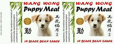 PUPPY MEAT, 540 ml 19 oz CANNED FOOD LABELS, NOVELTY, PRANK, ODDITIES. GROSS