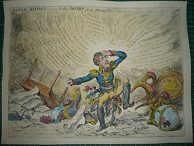 "James Gillray. "" Maniac Ravings -Or - Little Boney In A Strong Fit."" Very Rare."