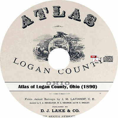 1890 Atlas of Logan County, Ohio - OH History Genealogy Maps Book on CD