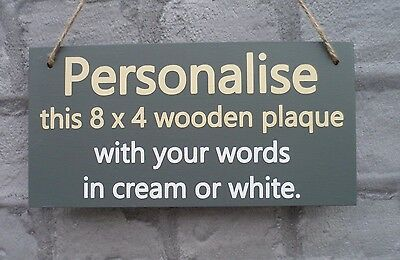 Personalised Plaque Wooden GREY sign custom made with your choice of words