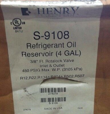 "~Discount HVAC~S9108 - Henry Refrigerant Oil Reservoir 4 Gallon 3/8"" 450PSIG R22"