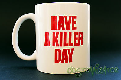 Mug Cup Taza Dexter Morgan Blood Season Temporada 1 2 3 4 5 6 Have A Killer Day