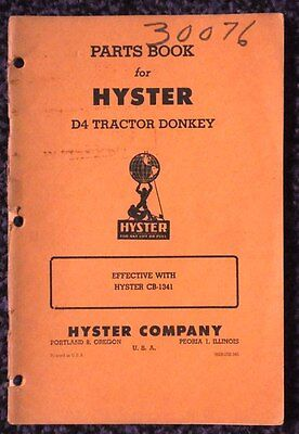 Vintage Hyster D4 Caterpillar Diesel Tractor Donkey Parts Book Model Cb