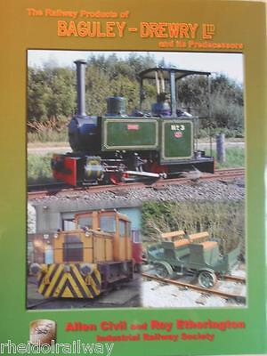 Baguley-Drewry Ltd and its Predecessors, the Railway Products of