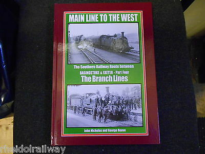 Basingstoke & Exeter Part 4,The Branch Lines, Main Line To The West