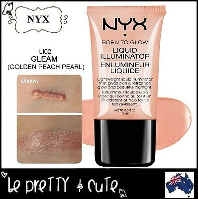 NYX Born To Glow Liquid Illuminator LI02 GLEAM (Golden Peach Pearl) Highlighter