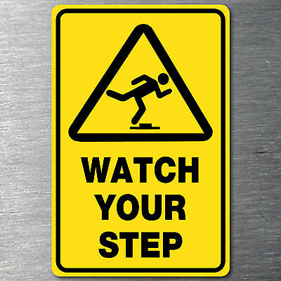 Watch Your Step sticker 7 yr water/ fade proof vinyl safety oh&s