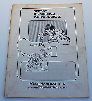 Foley Belsaw Institute Speedy Reference Parts Manual