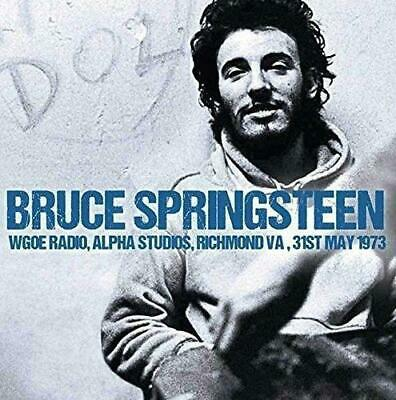 BRUCE SPRINGSTEEN - LIVE WGOE RADIO ALPHA STUDIOS, 31st May 1973 (NEW/SEALED) CD