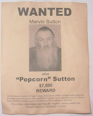 Marvin Popcorn Sutton Wanted Poster, Moonshine, Moonshiner