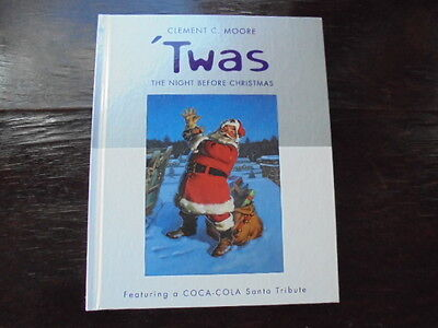 Twas The Night Before Christmas Book Coca Cola Santa Tribute Clement C Moore