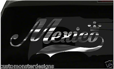 Mexico sticker Country Pride Sticker all chrome and regular colors choices