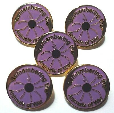 5 x 'REMEMBERING THE ANIMALS OF WAR' Purple Poppy Lapel / Pin Badges