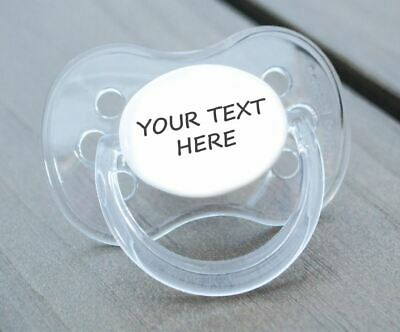Personalised Dummy Pacifier Soother, All Teats,Sizes,Colours *Add Your Own Text*