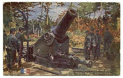 Wwi.the War.a 270 Howitzer.mortier De 270.