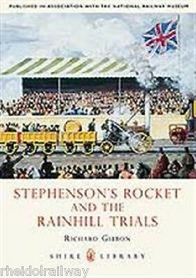 Stephensons' Rocket and the Rainhill Trials by Richard Gibbon (Paperback, 2010)