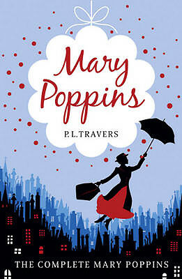 Mary Poppins - The Complete Collection 9780007398553