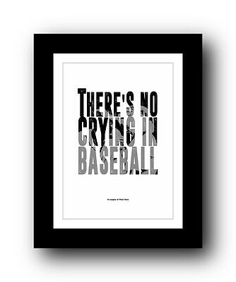 A League of Their Own ❤ Typography movie quote poster limited edition print #4