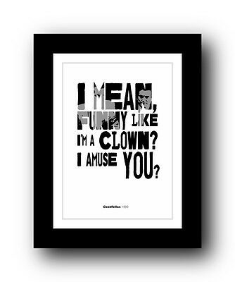 GOODFELLAS ❤ Typography movie quote poster art limited edition print #49