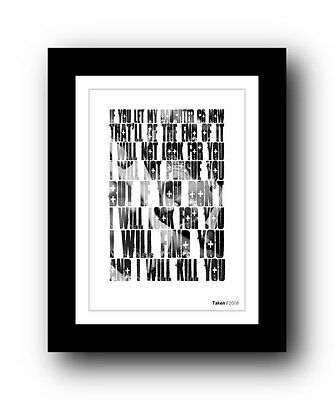 Taken ❤ Typography movie quote poster limited edition print #79 Liam Neeson