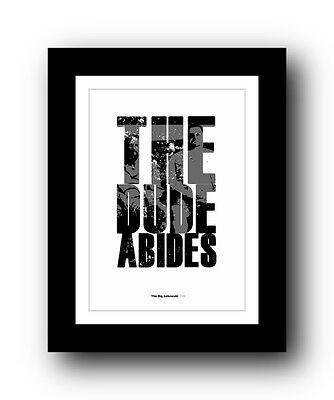 The Big Lebowski ❤ Typography movie quote poster art limited edition print #83