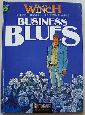 Largo Winch T 4 Business Blues FRANCQ & Van HAMME éd Dupuis octobre 1993