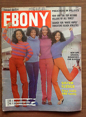 "Ebony Magazine, Feb 1980, SISTER SLEDGE, ""We are Family"""