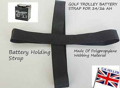 Golf Trolley Battery Holding Strapr full Strap for 24Ah & 26Ah Carrier Batteries