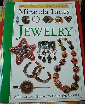 Miranda Innes A Practical Guide To Creative Crafts - Jewelry